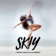 SKIY - I Wanna Dance With Somebody (Who Loves Me) (Extended Mix)