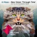 A-Mase - New Vision (Original Mix)