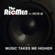 The RecMen feat. Pete M - Music Takes Me Higher (Extended Mix)