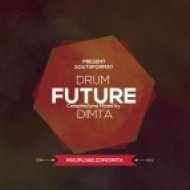 Dimta - DRUM FUTURE #2 (Compiled and Mixed by Dimta)