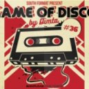 Dimta - Game of Disco #36 (Compiled and Mixed by Dimta)