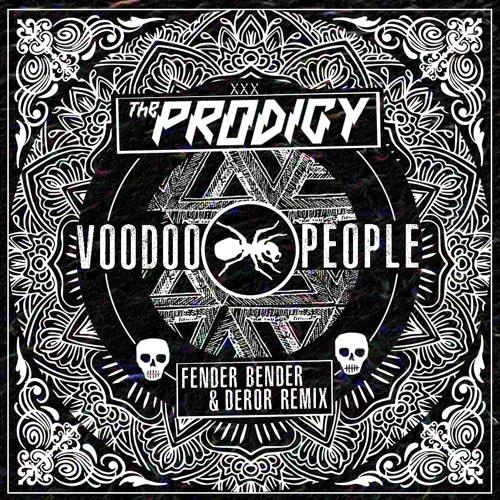 The Prodigy - Voodoo People (Fender Bender & Deror Remix) ((Fender Bender & Deror Remix ))