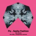 Fly & Sasha Fashion  - This World (Ver-Dikt Remix)