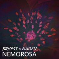 Breakfast  &  Naden  - Nemorosa (BRKFST Remix)