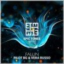 Pilot Bg & Vera Russo - Fallin (Original Mix)