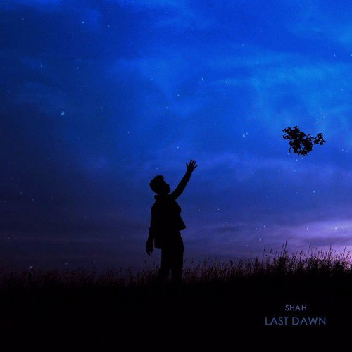 Shah - Last Dawn (Original mix)