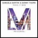 Samuele Sartini, Danny Thorn - Rock It Man (Original Mix)