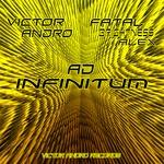 Victor Andro & Fatal Brightnes - Ad Infinitum (Original Mix)