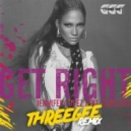 Jennifer Lopez  - Get Right (ThreeGee Remix)