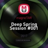 magneTAR - Deep Spring Session #001 (Original Mix)