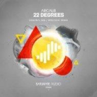 Arcalis - 22 Degrees (Original Mix)