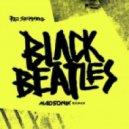 Rae Sremmurd - Black Beatles (Madsonik Remix)