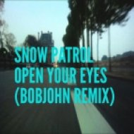 Snow Patrol  - Open Your Eyes (BOBJOHN Remix)