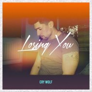 Cry Wolf  - Losing You (Original Mix)