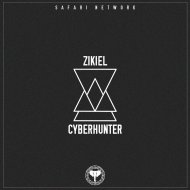 Zikiel - Cyberhunter  (Original Mix)