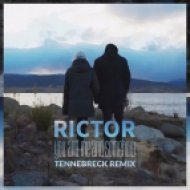 Rictor - You And Me And Somehow (Tennebreck Remix) (Extended)