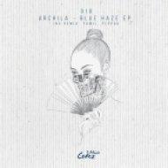 Archila - Blue Haze (Original Mix)