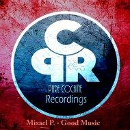 Mixael P. - Mercury (Original Mix)