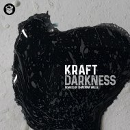 Kraft  - Darkness (Thayana Valle Remix)
