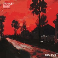Crowley - Black River  (Original Mix)