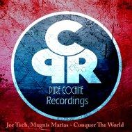 Jee Tech & Magnis Matias - Conquer The World (Original Mix)