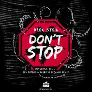 Alex Stein - Don\'t Stop (Devochka Remix)