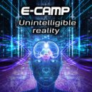 E-Camp - Unintelligible Reality (Original Mix)