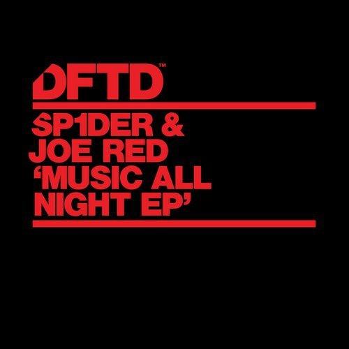 SP1DER & Joe Red - Music All Night (Original Mix)