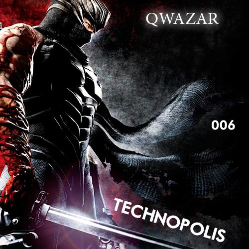 QWAZAR - Technopolis #006 (podcast music)