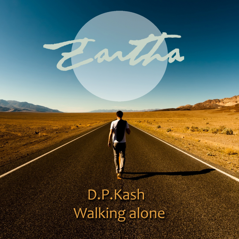 D.P.Kash - Walking Alone (Original Mix)