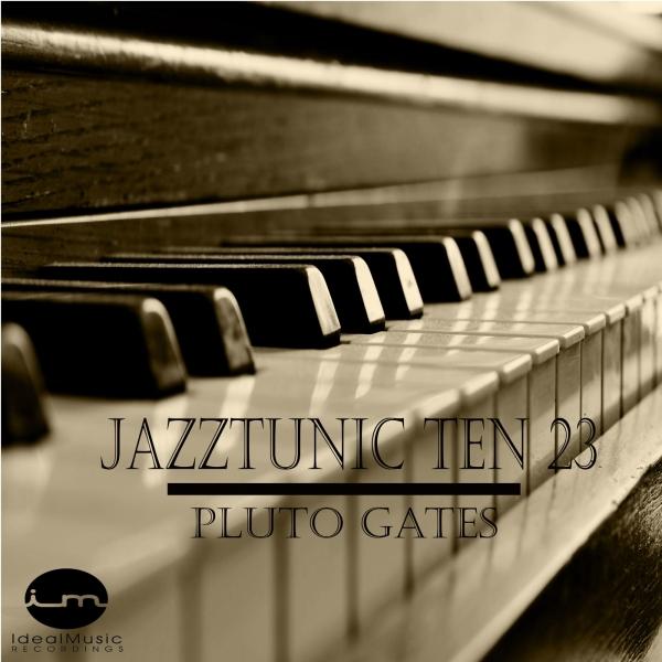 JazzTunic Ten23 - Pluto Gates (Original Mix)