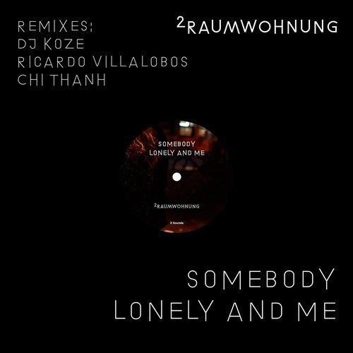 2Raumwohnung - Somebody Lonely and Me (DJ Koze Remix Instrumental)