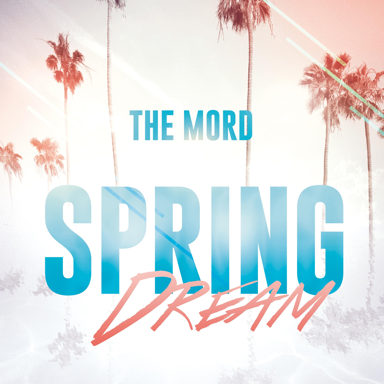 The Mord - Spring Dream (Original Mix)