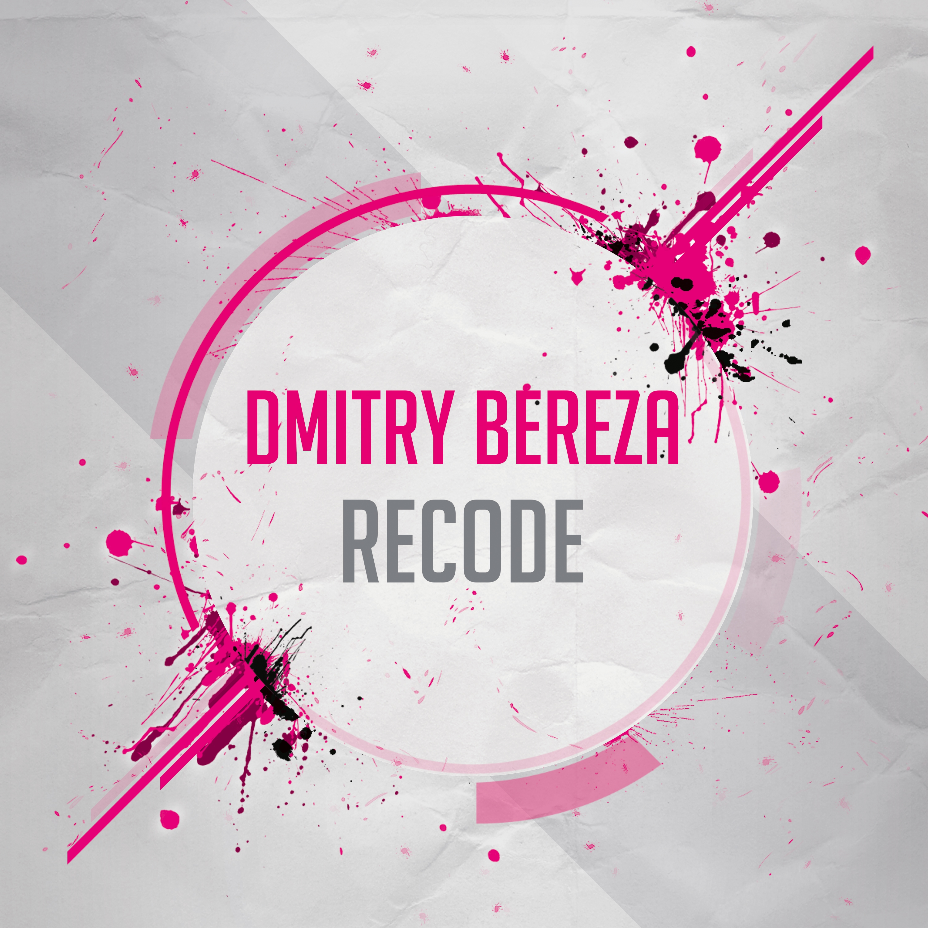 Dmitry Bereza - Recode (Original Mix)