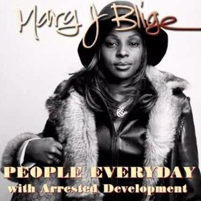 Mary J. Blige feat. Arrested Development - People Everyday (Casual Connection Rework)