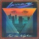 Luxxury - Feel The Night (Original Mix)