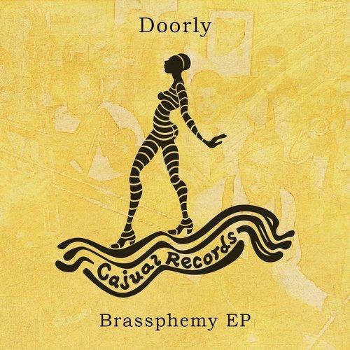 Doorly - Brassphemy (Original Mix)