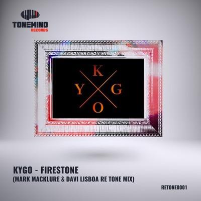 Kygo - Firestone (Davi Lisboa & Mark Macklure Re Tone Mix)