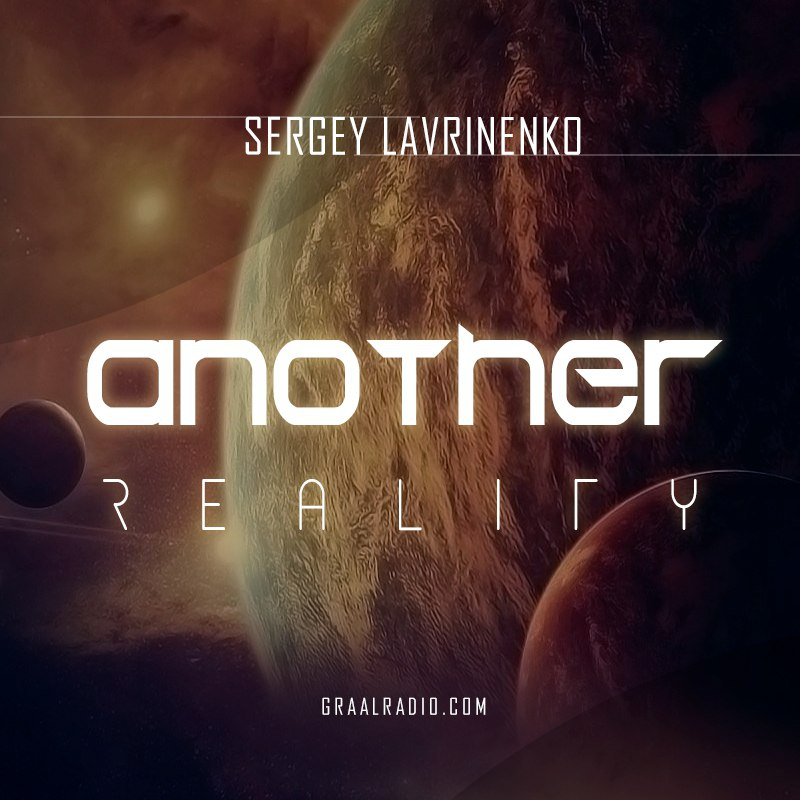 Sergey lavrinenko - Another Reality vol.002 @ Live Dj Set Graal Radio Faces 17.03.2017 ()