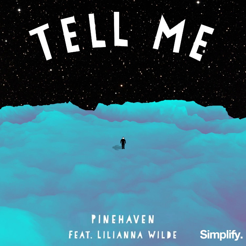 PineHaven & Lilianna Wilde - Tell Me (feat. Lilianna Wilde) (Original Mix)