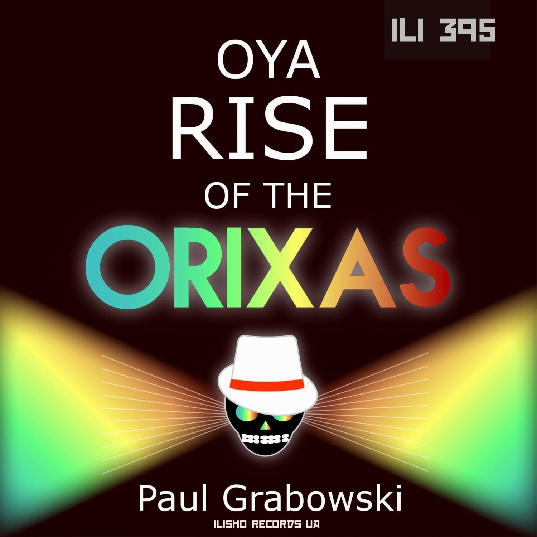 Paul Grabowski - OYA (Original Mix)