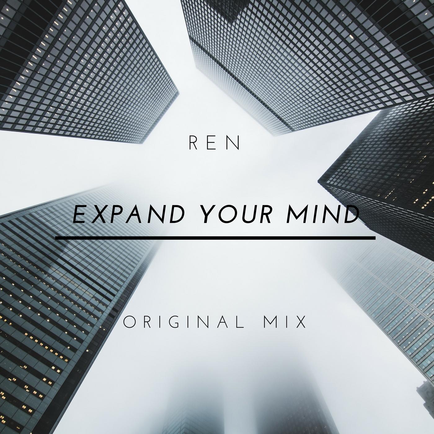 REN - Expand Your Mind (Original Mix)