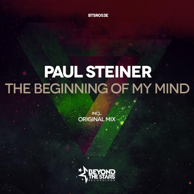 Paul Steiner - The Beginning Of My Mind (Original Mix)