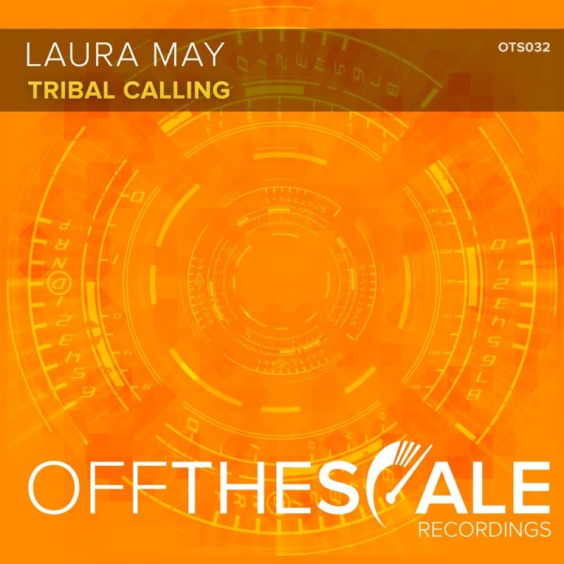 Laura May - Tribal Calling (Original Mix)