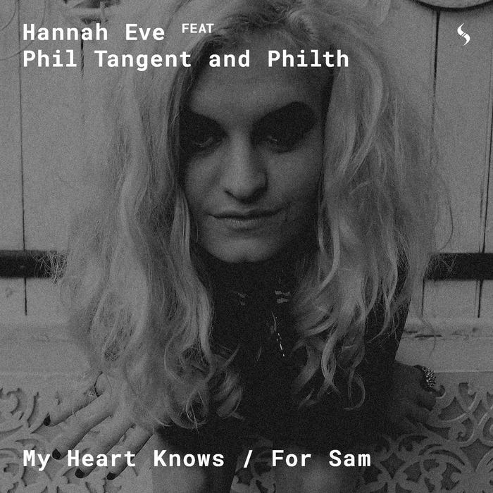 Hannah Eve & Phil Tangent - My Heart Knows (Original mix)