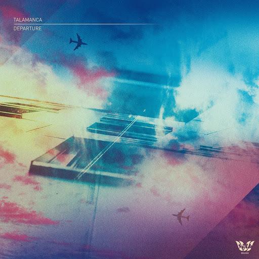 Talamanca - Departure (Extended Mix)
