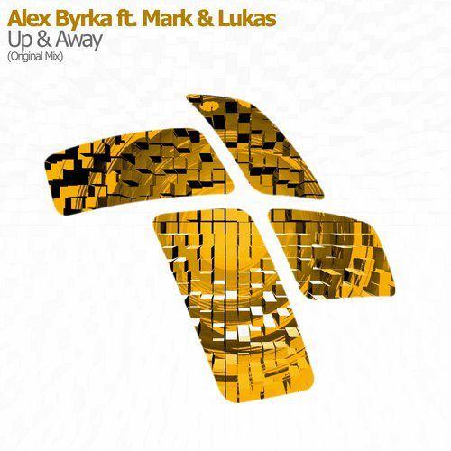 Alex Byrka feat. Mark & Lukas - Up & Away (Original Mix)