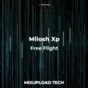 Milosh Xp  - Free Flight (Original mix)