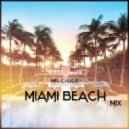 Mr. Chuck - Miami Beach Mix (2017)