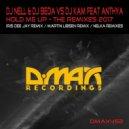 DJ Nell and DJ Beda vs DJ Kam ft. Anthya - Hold Me Up (Nelka Chill Remix) (Original Mix)